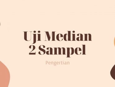 Thumbnail Pengertian Uji Median 2 Sampel