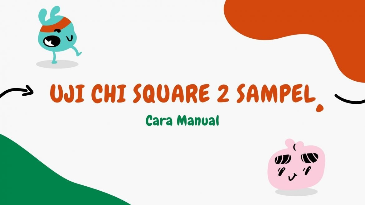 Thumbnail Cara Manual Uji Chi Square 2 Sampel