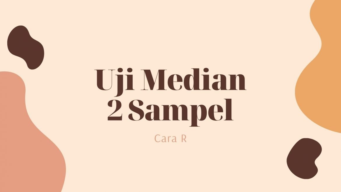 Thumbnail Cara R Uji Median 2 Sampel