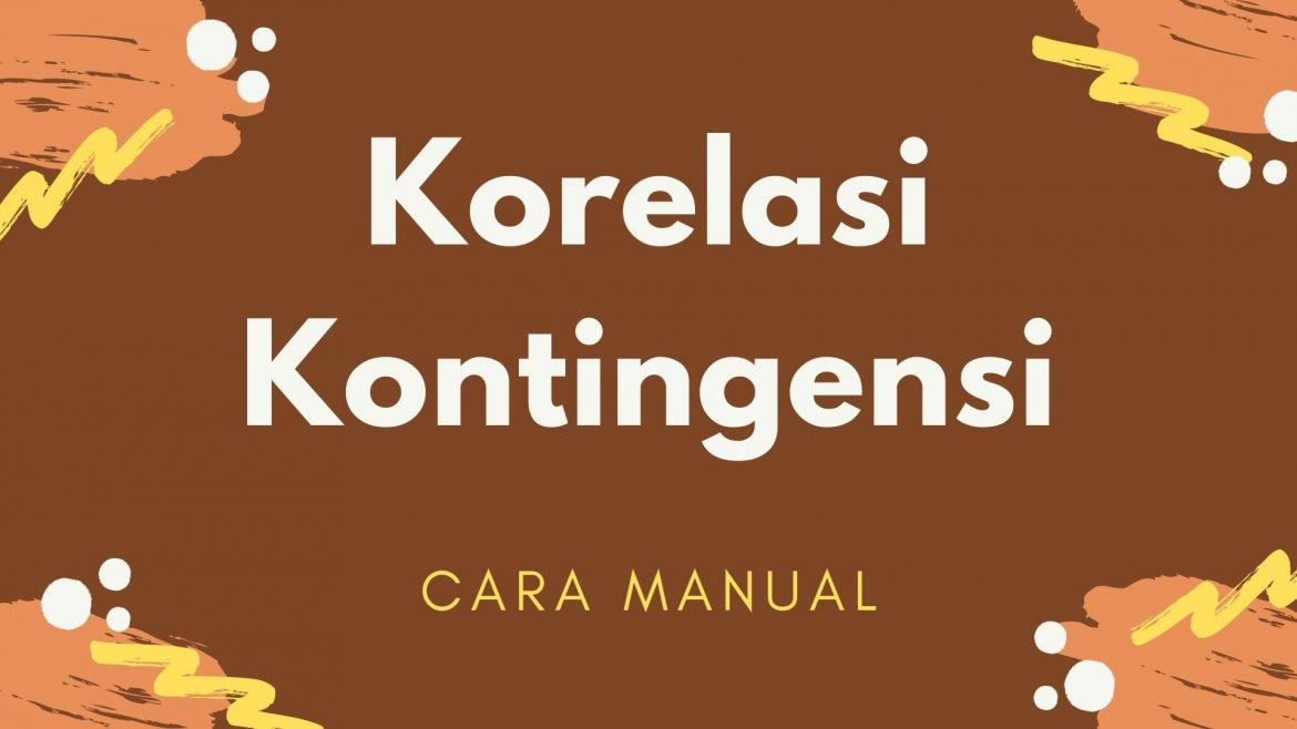 Thumbnail - Cara Manual Korelasi Kontingensi