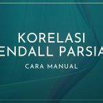 Cara Manual Korelasi Kendall Parsial