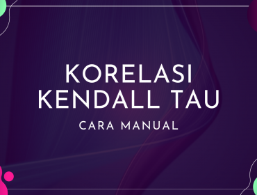 Thumbnail - Cara Manual Korelasi Kendall Tau
